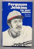 Ferguson Jenkins: The Quiet Winner by…