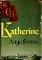 Katherine by Anya Seton