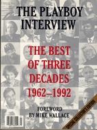The Playboy Interview: The Best of 3 Decades…