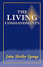 The Living Commandments by John Shelby Spong