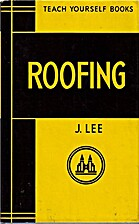 Building: Roofing by J. Lee