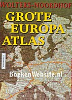 Wolters-Noordhoff Grote Europa atlas by…