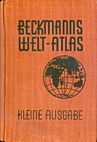 Beckmanns Welt-Atlas, kleine Ausgabe by…
