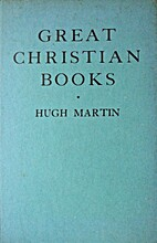 Great Christian books by Hugh Martin