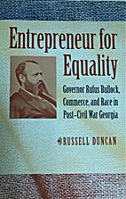 Entrepreneur for Equality: Governor Rufus…