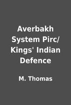 Averbakh System Pirc/Kings' Indian Defence…