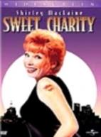 Sweet Charity [1969 film] by Bob Fosse