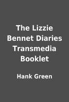 The Lizzie Bennet Diaries Transmedia Booklet…