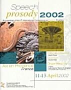Speech Prosody 2002: Proceedings of the 1st…