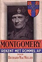 Montgomery rekent met Rommel af De…