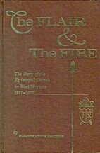The Flair and the Fire: the Story of the…