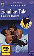 Familiar Tale by Caroline Burnes