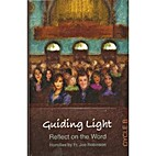 Guiding Light: Reflect On The Word - Cycle B…