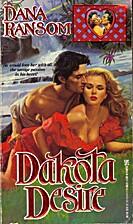 Dakota Desire by Dana Ransom