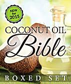Coconut Oil Bible: (Boxed Set): Benefits,…