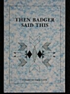 Then Badger Said This by Elizabeth Cook-Lynn
