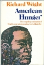 American Hunger by Richard Wright