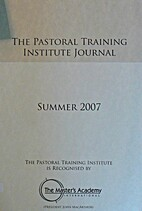 The Pastoral Training Institute Journal by…
