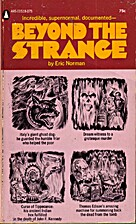 Beyond the strange by Eric Norman