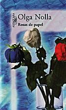 Rosas de papel by Olga Nolla