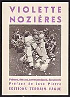 Violette Nozières. Poèmes, dessins,…
