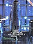 The National Air and Space Museum, Volume 1:…