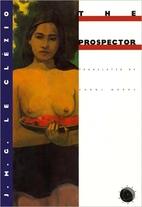 The Prospector by J. M. G. Le Clezio