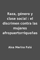 Raza, género y clase social : el discrimen…