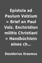 Epistola ad Paulum Volzium = Brief an Paul…