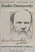 Selected Letters of Fyodor Dostoyevsky by…