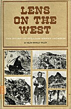 Lens on the West: The Story of William Henry…