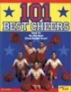 101 Best Cheers by Suzi J. Golden