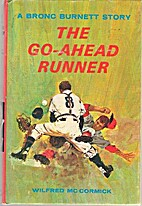 The Go-Ahead Runner by Wilfred McCormick