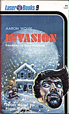 Invasion by Aaron Wolfe
