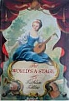 The world's a stage;the love story of…