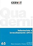 Volontariato e invecchiamento attivo by…