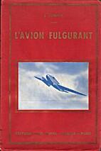 L'avion fulgurant by J. Rosmer
