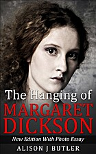 The Hanging of Margaret Dickson: New Edition…