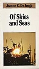 Of Skies and Seas (Discovering the Wonders…