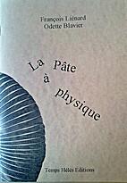 La Pâte à physique by Odette Blavier