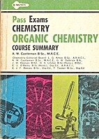 Organic Chemistry - Course Summary by A W…