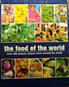The Food of the World by Bay Books