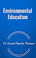 Environmental Education by Dr,Surech…