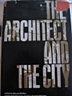 Architect and the City by Marcus Whiffen