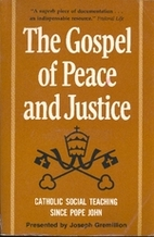 The Gospel of peace and justice : Catholic…