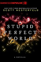 Stupid Perfect World (HarperTeen Impulse) by…