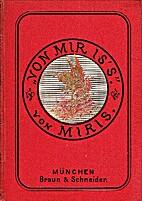 Von mir is`s. by V. Miris