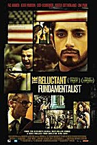 The Reluctant Fundamentalist [2012 film] by…