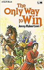 The Only Way To Win by Jenny Robertson