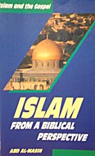 Islam From a Biblical Perspective by Abd…